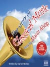 The Story of Classical Music (MP3)